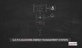 G.E.M.S (GUOCERA ENERGY MANAGEMENT SYSTEM)