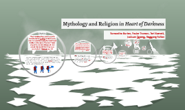 Mythology in Heart of Darkness