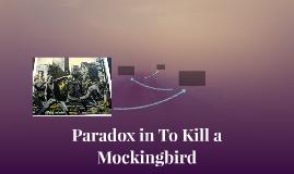 Paradox in To Kill a Mockingjay