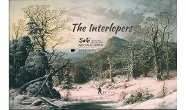 Tragedy: The Interlopers