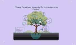 """""""Nuevo Paradigma Gerencial En la Admon Publica"""""""