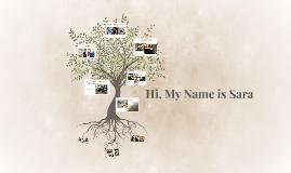 Hi, My Name is Sara