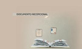 Copy of DOCUMENTO RECEPCIONAL