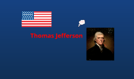 Thomas Jefferson- Social Studies project