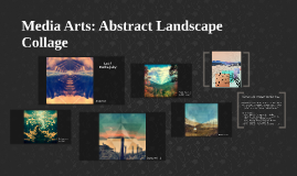 Media Arts: Abstract Landscape
