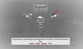 Assessment of Strategic Management Practices and Performance
