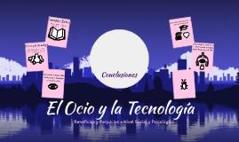 El Ocio y  la Tecnologia