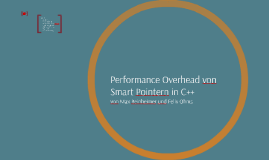 Performance Overhead von Smart Pointern in C++