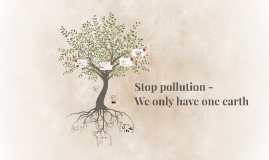 Stop pollution -