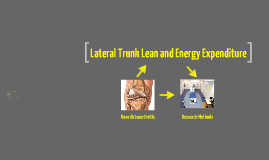 Lateral Trunk Lean and Energy Expenditure