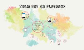 Team Fry Q3 Playback