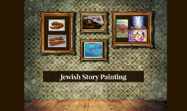 Jewish Story Painting