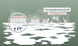 Ensuring Equal Justice for All
