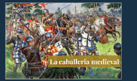 La caballeria medieval