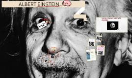 ALBERT EINSTEIN....