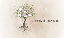 The rule of Innovation