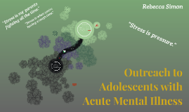 Outreach to Adolescents with Acute Mental Illness