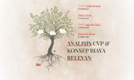 ANALISIS CVP & KONSEP BIAYA RELEVAN