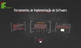 Ferramentas de Implementação de Softwares