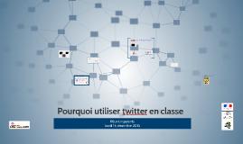 Copie de Pourquoi utiliser le réseau social Twitter en classe,réunion parents
