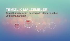 TEMİZLİK MALZEMELERİ