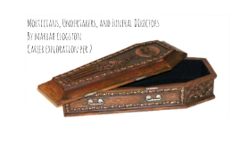 Moticians, Undertakers, and Funeral DIrectors