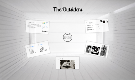 Copy of The Outsiders Intro