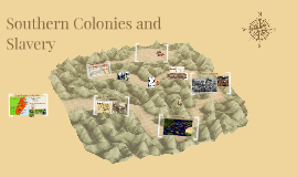 Southern Colonies and Slavery