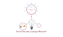 how to become a young millionaire?