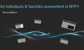 An Individuals & Societies assessment in MYP1