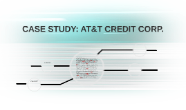 CASE STUDY: AT&T CREDIT CORP.
