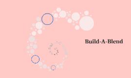 Build-A-Blend