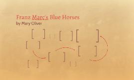 Franz Marc's Blue Horses