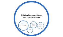 Dibuja planos mecánicos en 2 y 3 dimensiones.