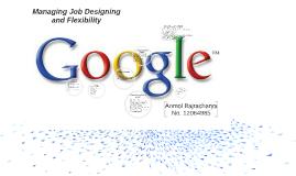 Managing Job Designing and Flexibility