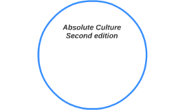 Absolute Culture Second edition