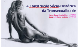 Transexualidade - Construção
