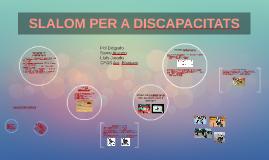 Presentació Slalom Discapacitats