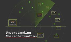 Understanding Characterisation