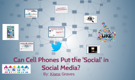 Can Cell Phones Put the 'Social' in Social Media