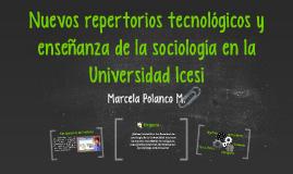 Nuevos repertorios tecnológicos en la enseñanza de la sociol