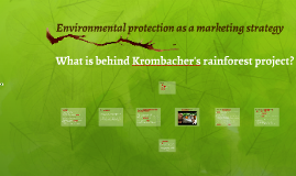 Krombacher's rainforest project