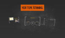 YEDİ TEPE İSTANBUL