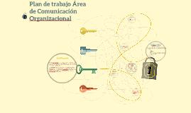 Plan de trabajo Área de Comunicación Organizacional