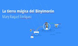"""""""La tierra mágica del Binyimorón"""""""