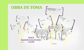 Copy of OBRAS DE TOMA