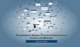 Procedimientos Basados en Sistemas Electrónicos y