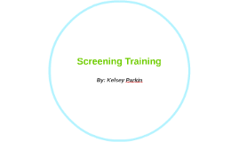 Screening Training
