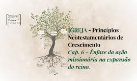 Aula 6 - Enfase da ação missionária na expansão do reino - Parte