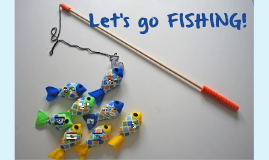 Let's go FISHING!